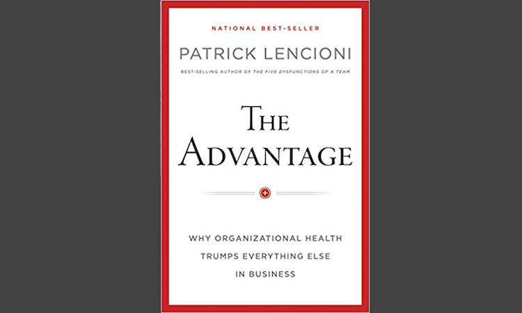 The Advantage - A Business Book By Patrick Lencioni On Display.