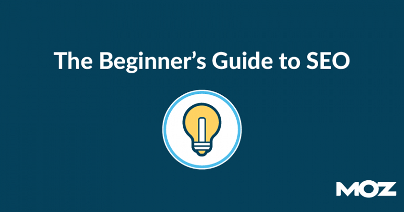 The beginner's Guide Of SEO By Moz